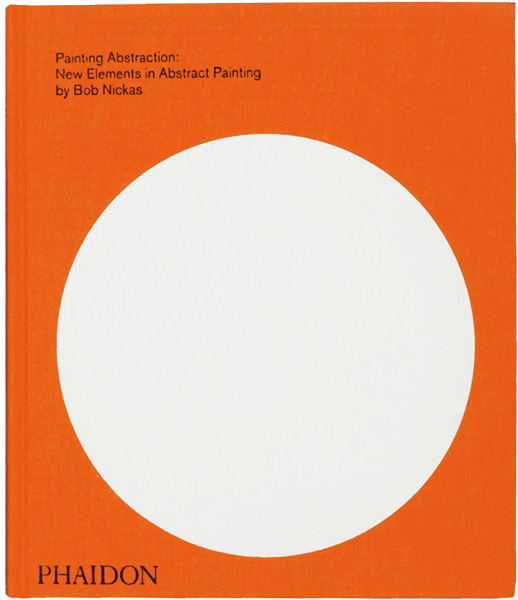 Painting Abstraction, New Elements in Abstract Painting, Phaidon Press