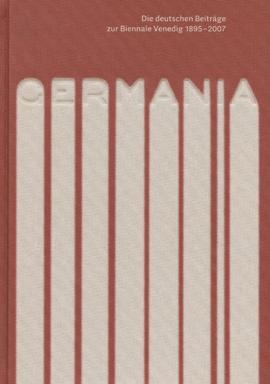 Die deutschen Beiträge zur Biennale Venedig 1985 – 2007