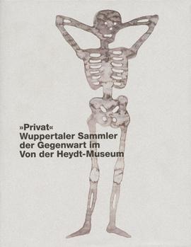 »Privat« – Wuppertaler Sammler der Gegenwart im Von der Heydt-Museum
