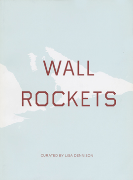 Wall Rockets, The FLAG Art Foundation
