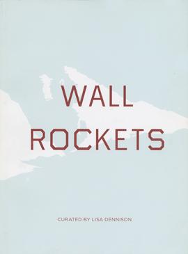Wall Rockets, The FLAG Art Foundation